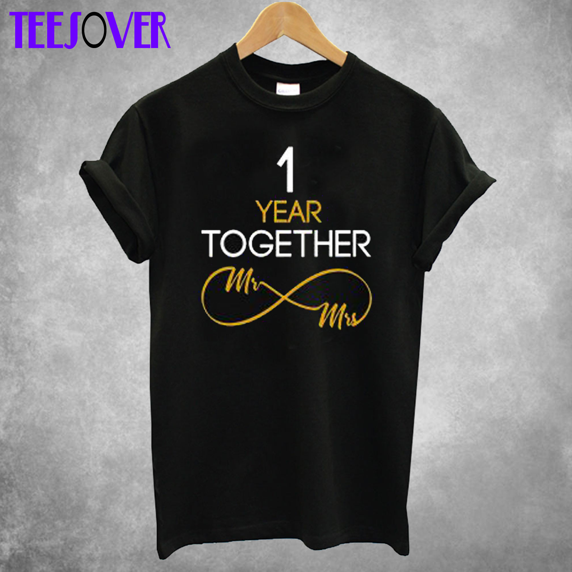 1 Year Anniversary Couples T-Shirt
