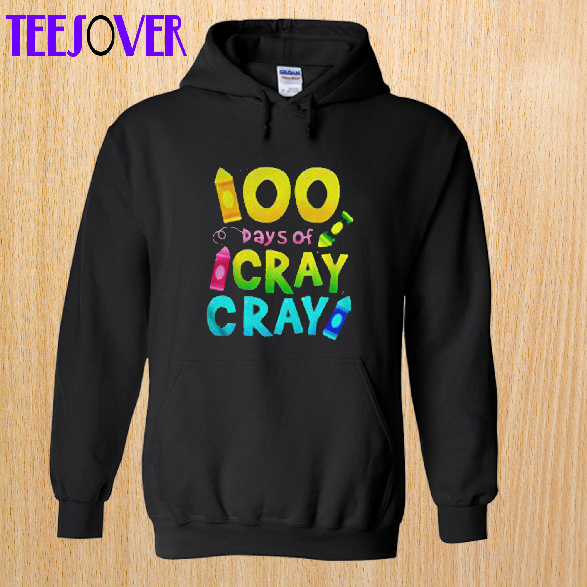 100 Days Cray Of Black Version2 Hoodie