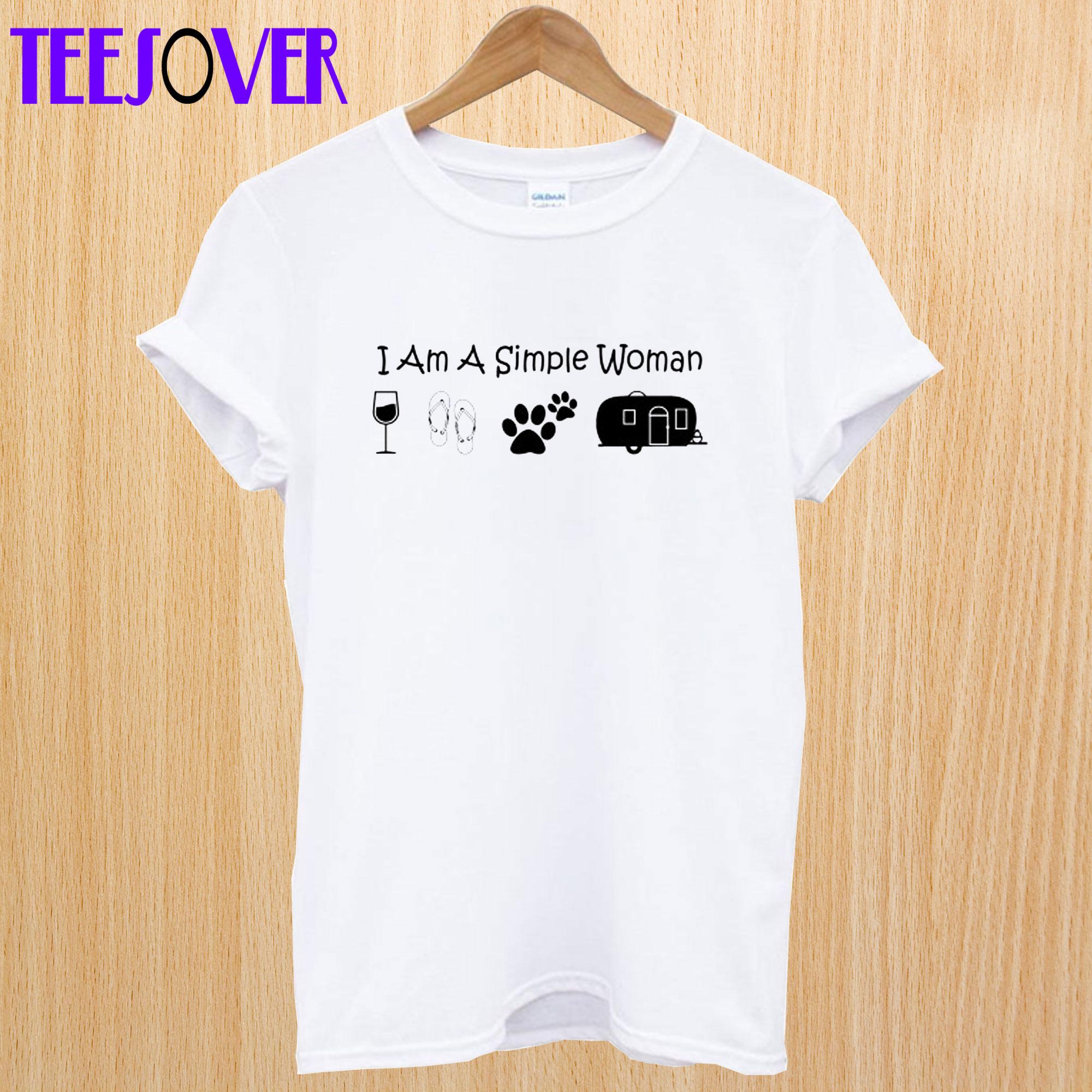 Womens I'm A Simple Woman T-Shirt