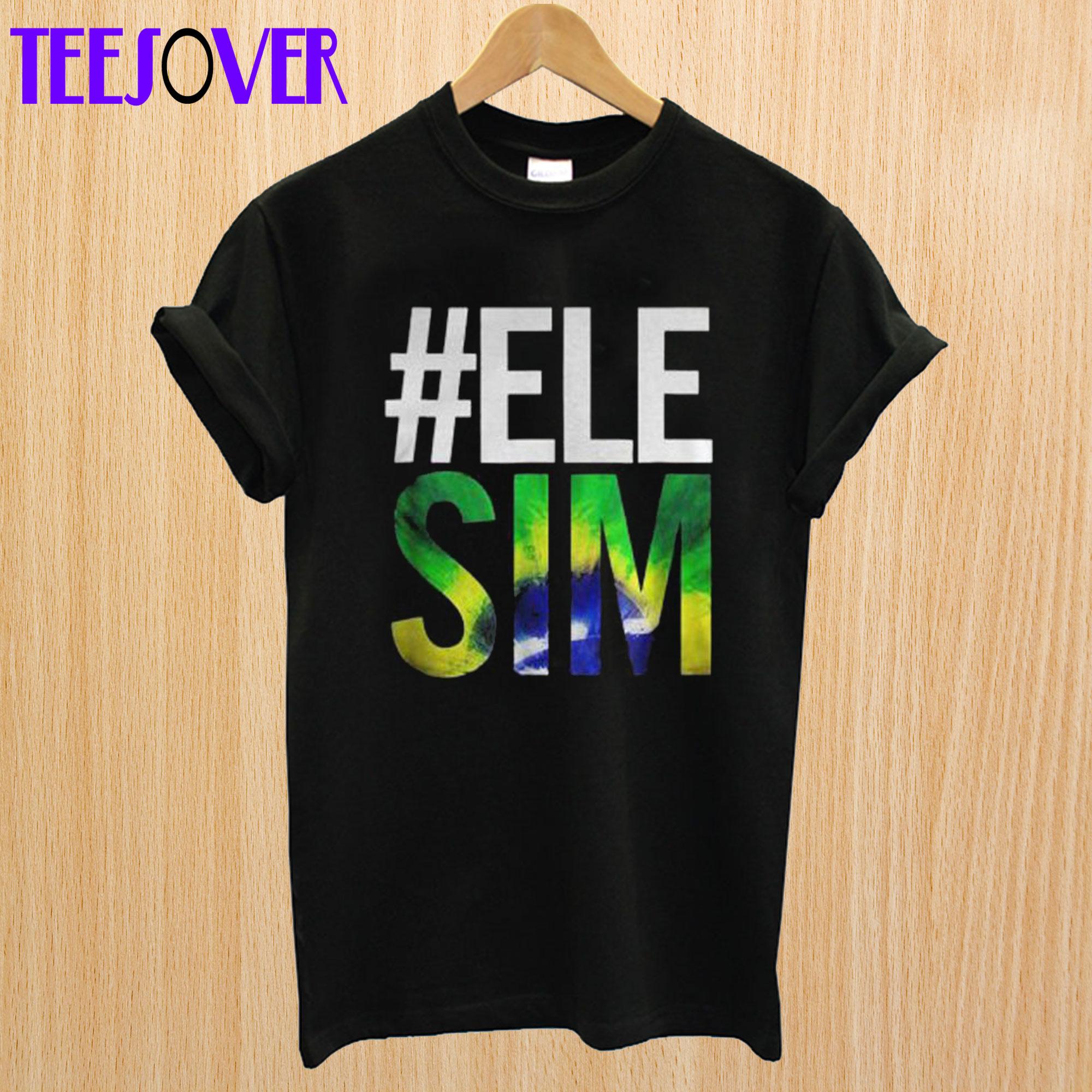 #ELE SIM Bolsonaro Presidente T-Shirt