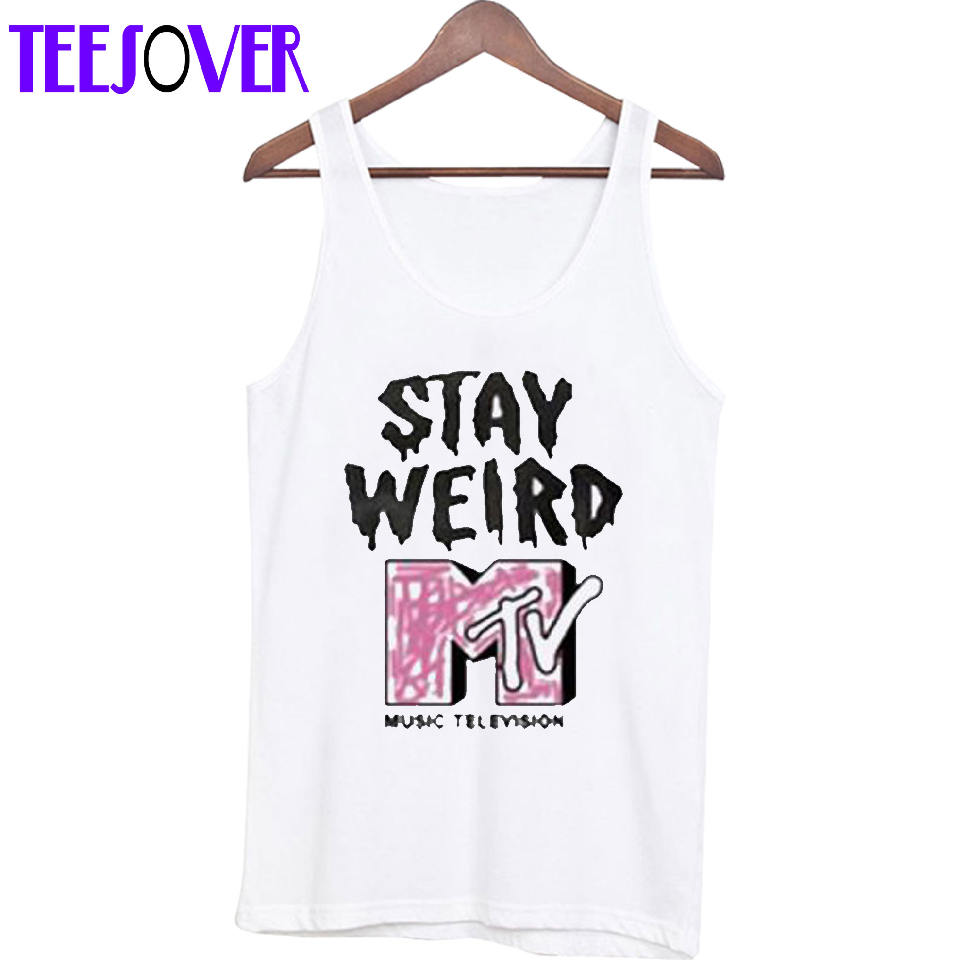 Stay Weird MTV Tanktop