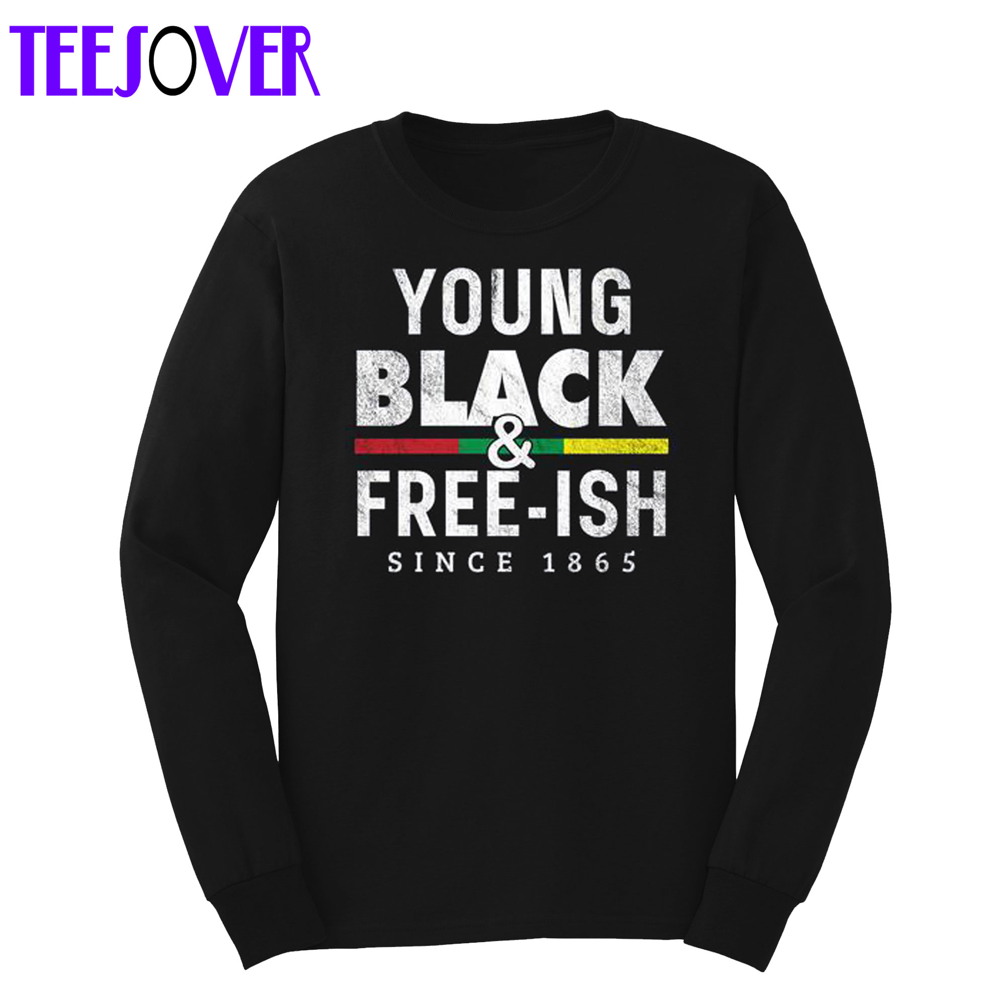 Young Black Free ish Juneteenth Sweatshirt