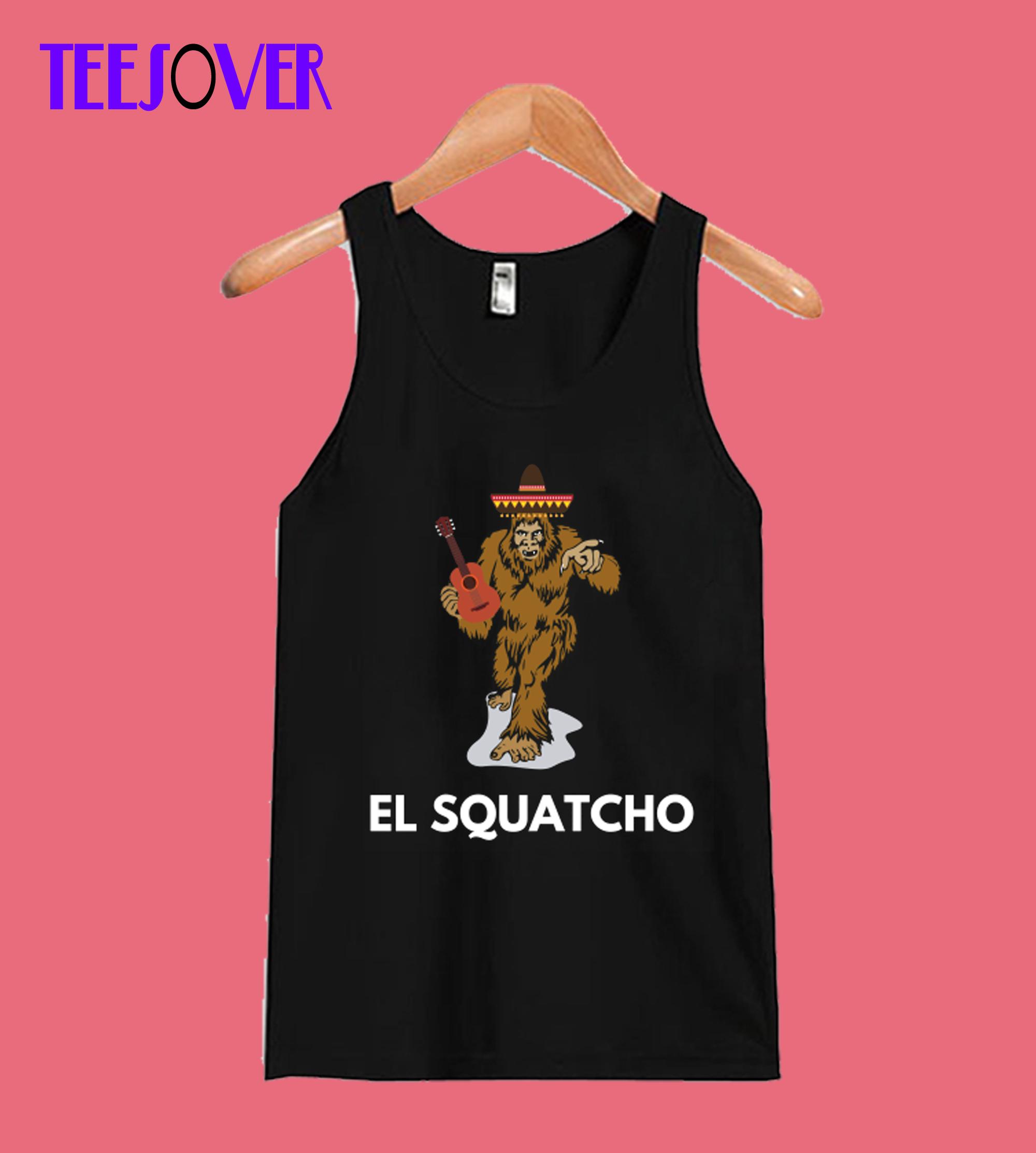 Funny Mexican Sasquatch Shirt El Squatcho Tee Tanktop