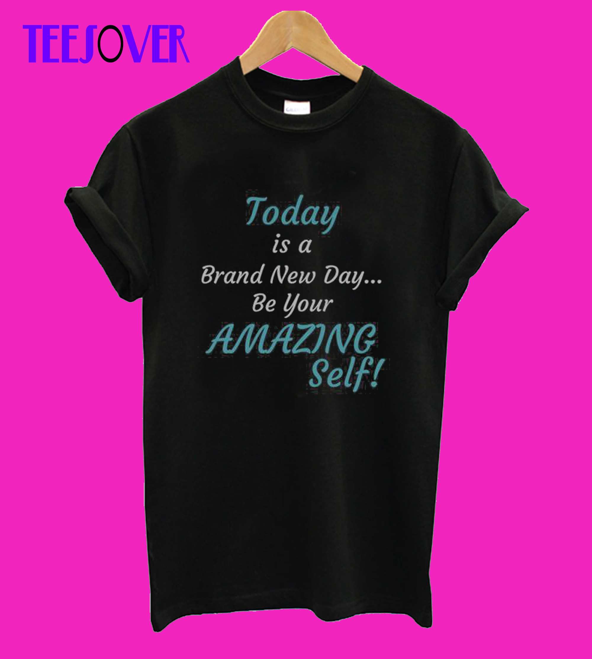 Today is a New Day Inspirational Short-Sleeve Unisex T-Shirt