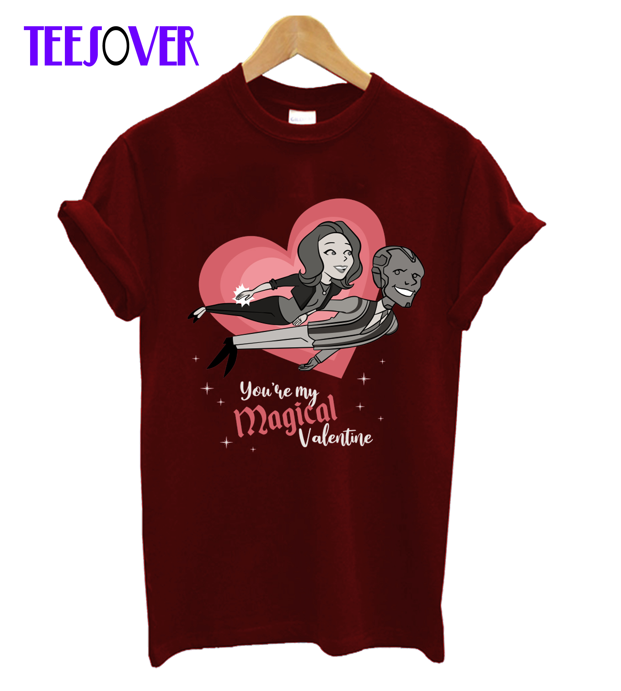 You're my Magical Valentine T-Shirt
